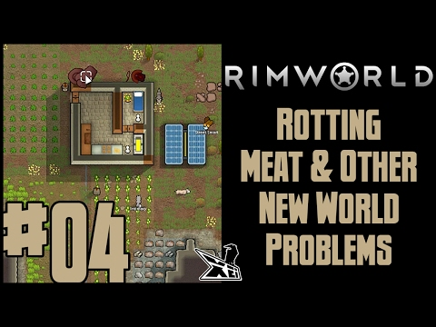 Let's Play RimWorld #04 (Blind) | Rotting Meat & Other New World Problems