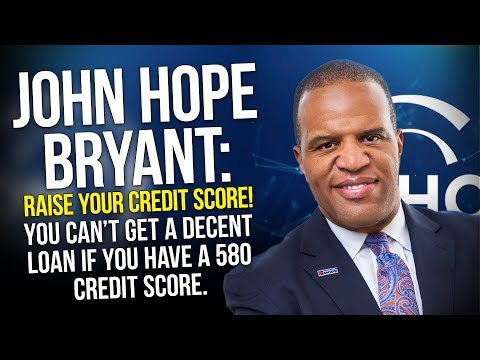 John Hope Bryant Explains How African Americans Can Increase Their Credit Score