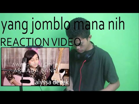 Lagi Jatuh Cinta Sini.....Awas Jatuh Cinta _ Armada Band | Cover By Alyssa Dezek | REACTION VIDEO