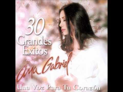 Ana Gabriel - Y aquí estoy