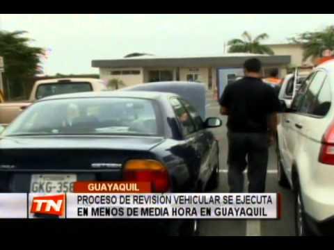 Proceso de revisión vehícular se ejecuta en menos de media hora en Guayaquil