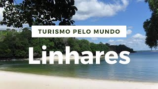 10 pontos turisticos mais visitados de Linhares