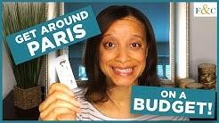 How to Get Around Paris on a Budget | Paris Metro, Navigo, and Maps | Frolic & Courage