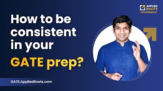 How to be consistent in your GATE CS 2022 preparation? Power of Habit | GATE APPLIED COURSE