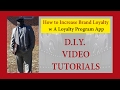 How to Increase Brand Loyalty w A Loyalty Program App - Intro Vid