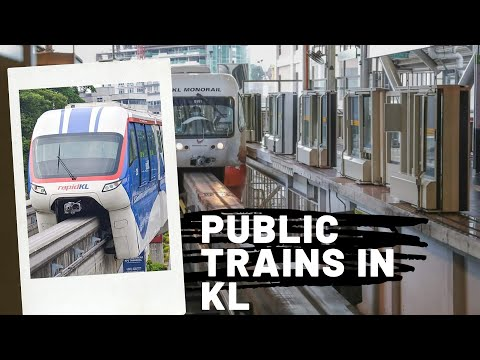 KUALA LUMPUR'S TRAINS//PUBLIC TRANSPORT/ LRT,MONORAIL