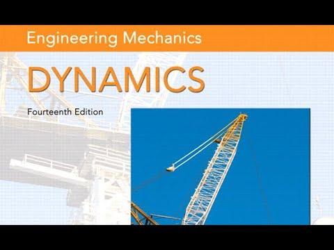 Hibbeler R C Engineering Mechanics Dynamics With Solution