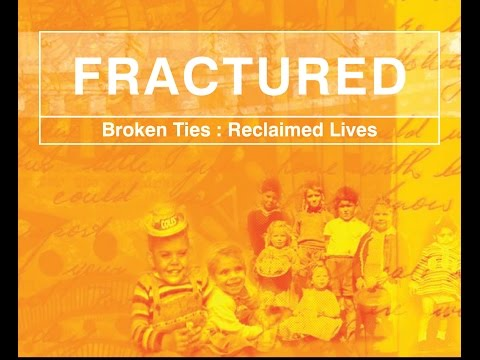 FRACTURED - Broken Ties : Reclaimed Lives