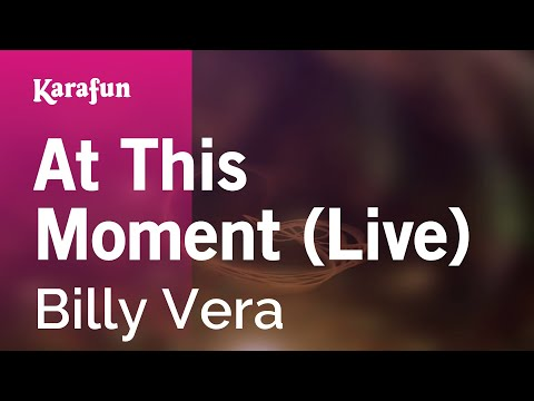 Karaoke At This Moment - Billy Vera *