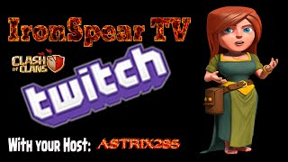 Clash of Clans - IRONSPEAR TV LIVE ON TWITCH TV