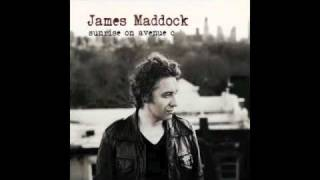 James Maddock - Sunrise On Avenue C