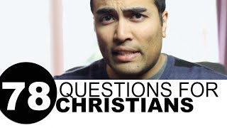 78 Questions for Christians
