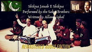 Shikwa Jawab E Shikwa By the Sabri Brothers | Allama Iqbal