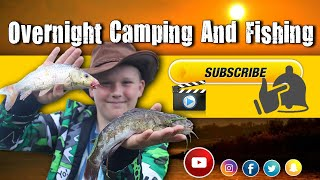 Overnight Camping And Fishing