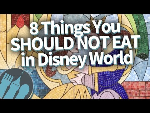 8 Things You SHOULD NOT EAT In Disney World