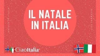 Come si festeggia il Natale in Italia? Språkskolen Ciao Oslo