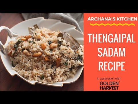 Thengai Paal Sadam / Coconut Milk Pulao Recipe - South Indian Rice Recipes By Archana's Kitchen