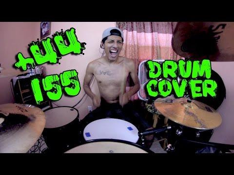 +44 - 155 (Drum Cover)