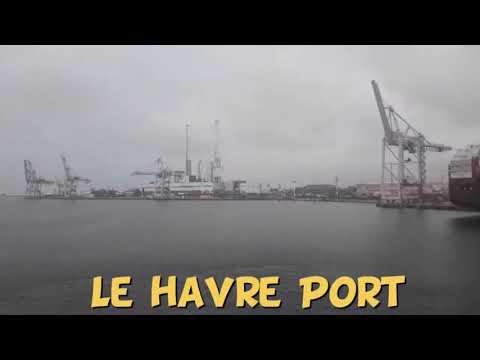 Le Havre Port|France|Update 2020