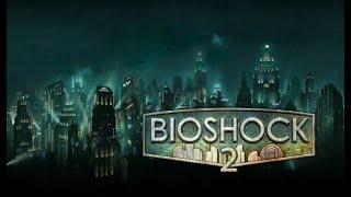 bioshock 2 livestream part 2