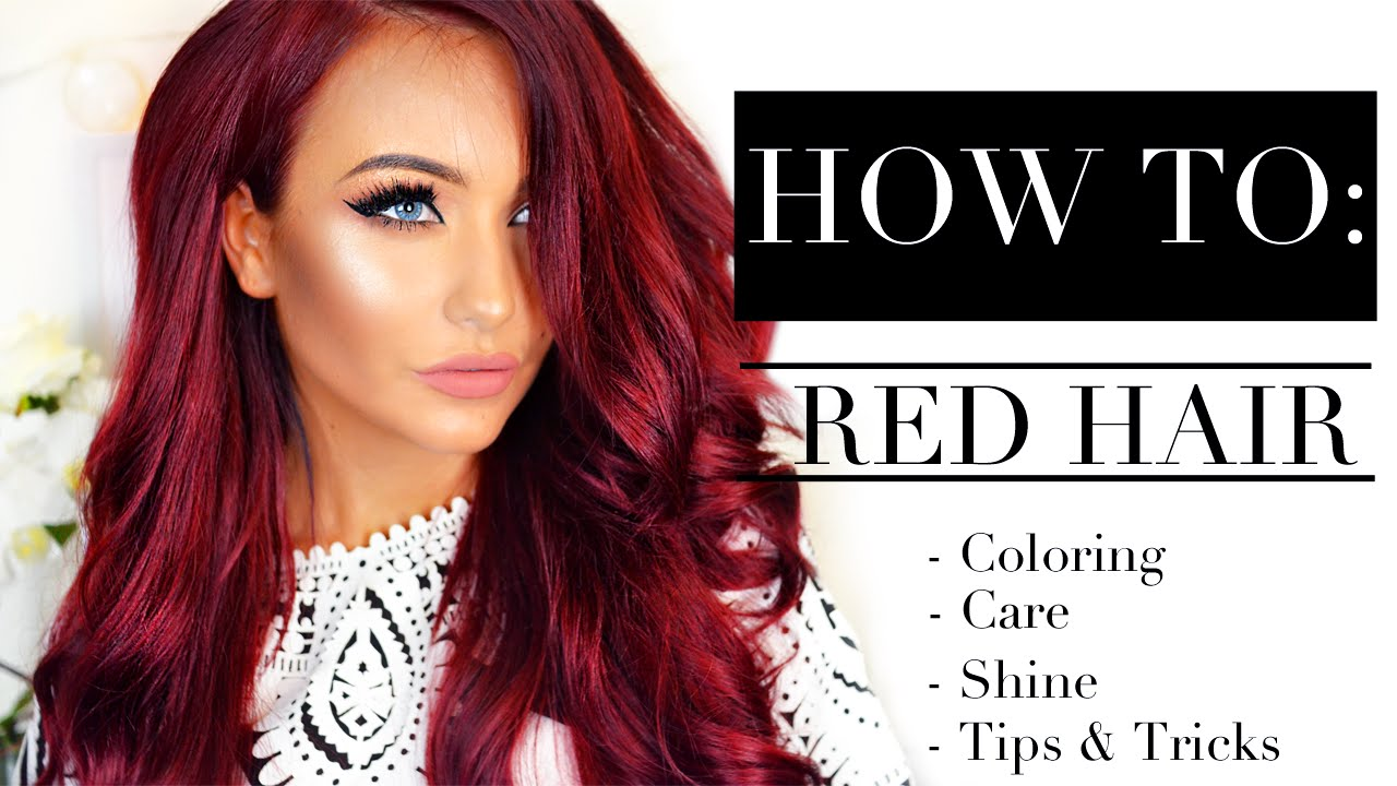 ❤ HOW TO: Red Hair - Coloring, Care, Shine, Tips & Tricks ❤ - YouTube