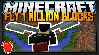 HOW I FLEW 1,000,000 BLOCKS IN MINECRAFT!