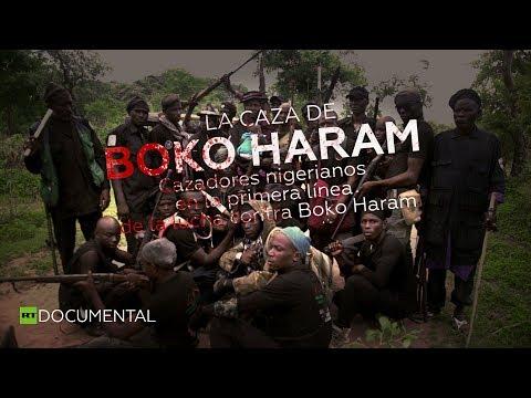 La caza de Boko Haram - Documental de RT