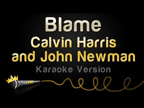 Calvin Harris And John Newman - Blame (Karaoke Version)
