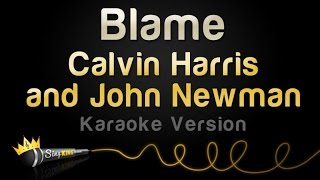 Calvin Harris And John Newman Blame Karaoke Version