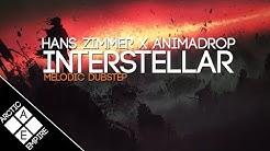 Hans Zimmer - Interstellar (Animadrop Remix) | Melodic Dubstep