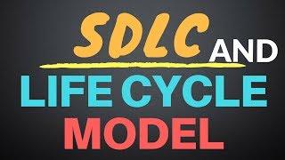 Software Development Life Cycle (SDLC) || Life Cycle Model