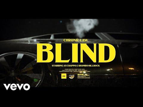 Chronic Law – Blind