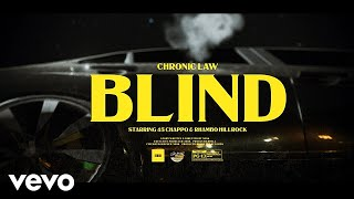 Chronic Law - BLIND (Official Music Video)