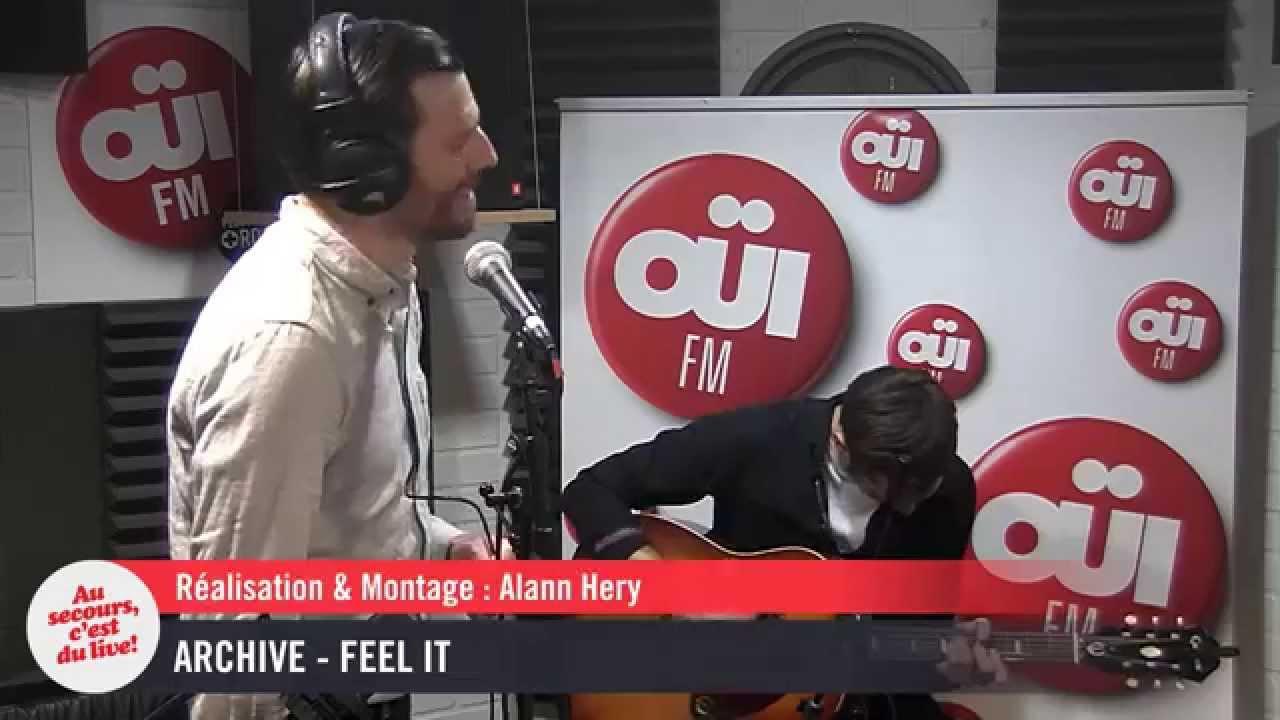 Archive - Feel It - Session acoustique OÜI FM
