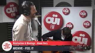 Archive - Feel It - Session acoustique OÜI FM