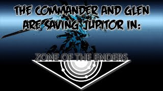 Zone Of The Enders (HD Collection) [Part 4]