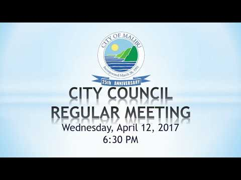 Malibu City Council Meeting April 12, 2017