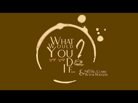 What Would You Do If - Episode 008 - Questions about Morality