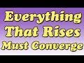 Everything That Rises Must Converge by Flannery O'Connor (Summary and Review) - Minute Book Report