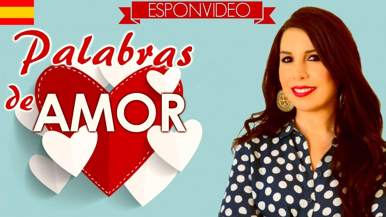 Love Words In Spanish - Youtube-8592