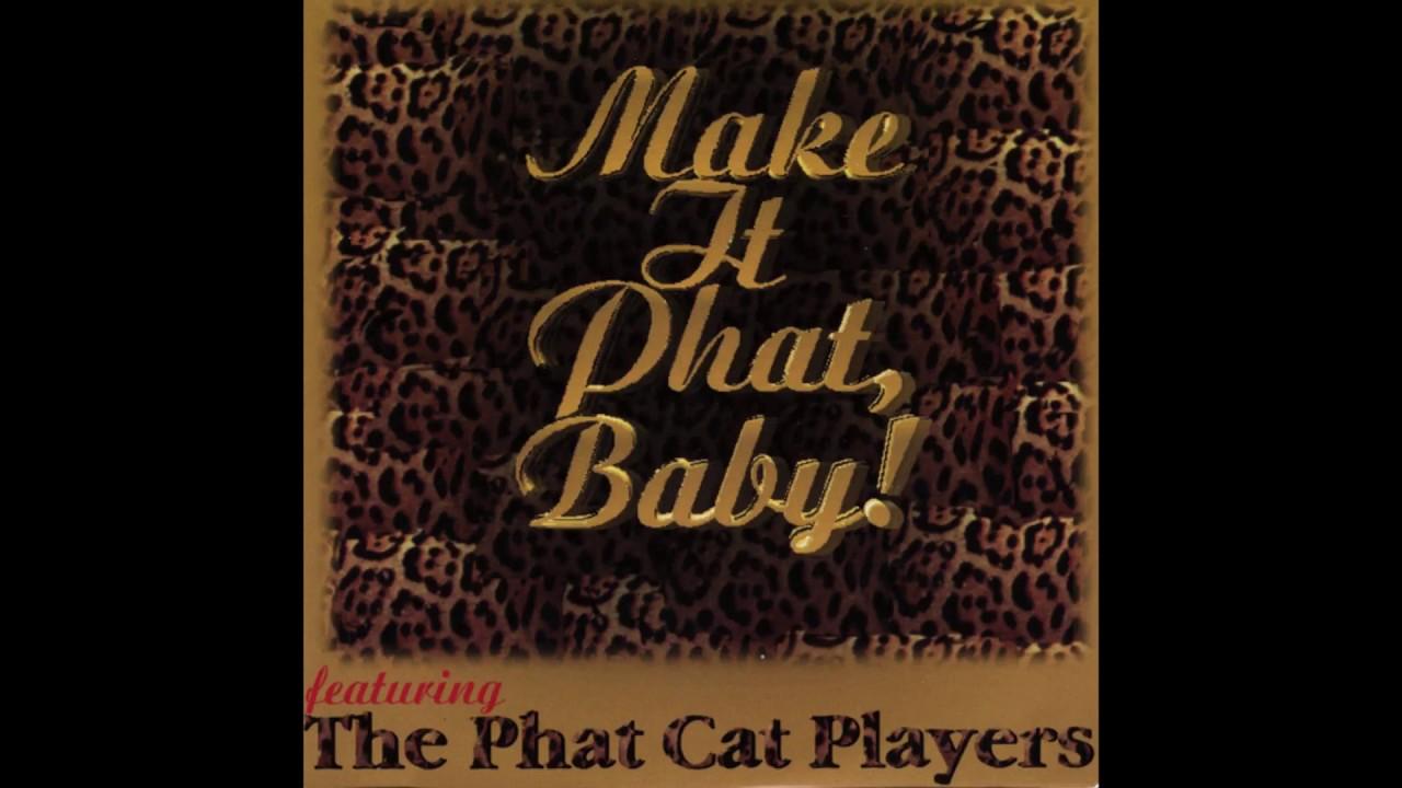 4f348b8c8b6 Phat Cat Players - Stay High - YouTube