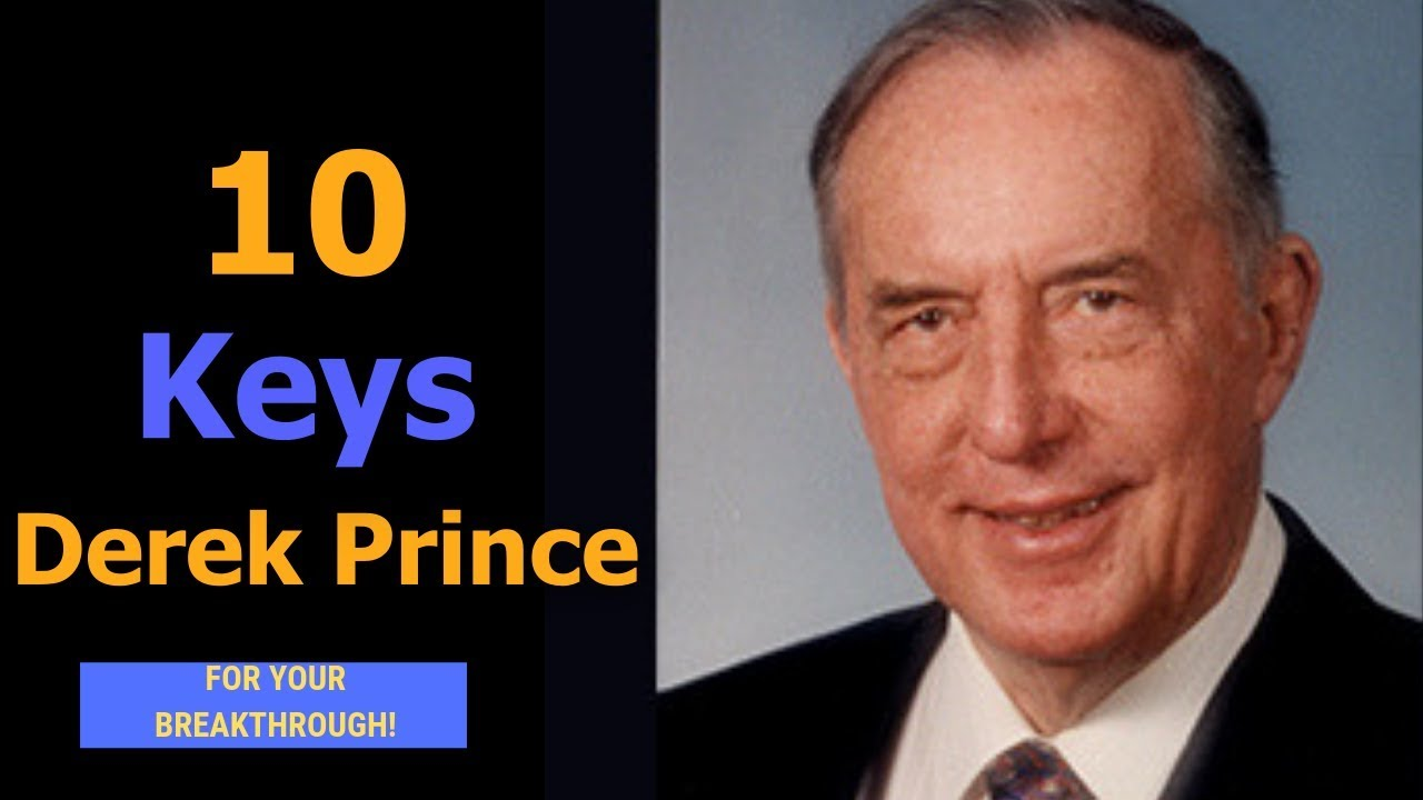 Derek Prince (Secrets) - 10 Keys For Your Breakthrough