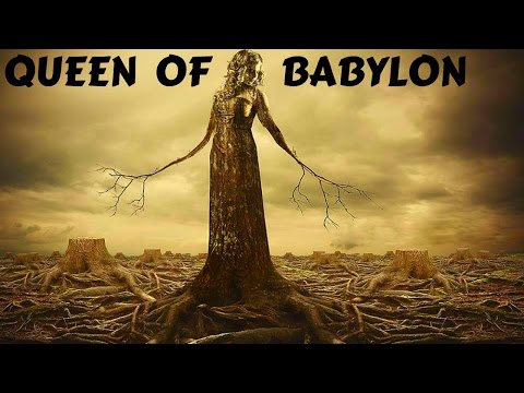 Queen of Babylon