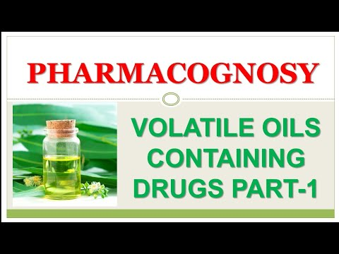 VOLATILE OIL CONTAINING HERBAL DRUGS FULL LECTURE WITH EXPLANATION PHARMACOGNOSY PART-1