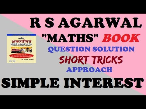 R S AGARWAL BOOK || simple interest (example questions no. 4, 5 & 7