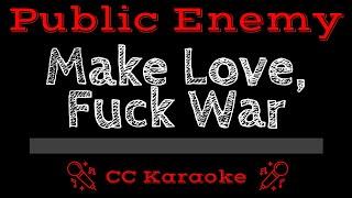 Public Enemy • Make Love Fuck War (CC) [Karaoke Instrumental Lyrics]