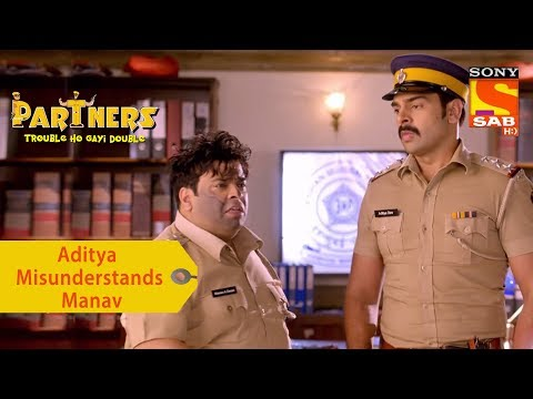Your Favorite Character | Adi Mistakes Manav For A Criminal | Partners Trouble Ho Gayi Double