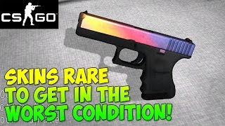 CS GO - Skins Rare to Get In The Worst Condition & Why!