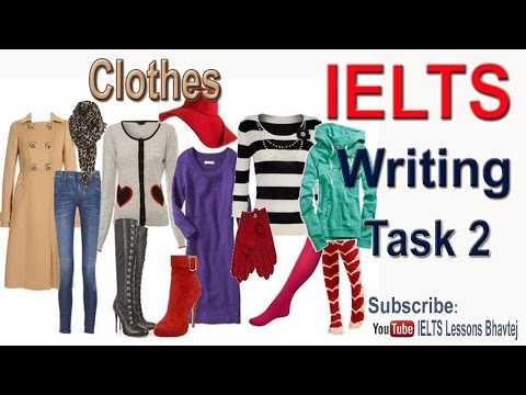 IELTS Writing Task2 Clothes (Appeared in Singapore in August 2016)