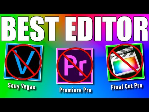 BEST VIDEO EDITING SOFTWARE 2019 (no it's NOT Sony Vegas, Premiere Pro or Final Cut Pro)